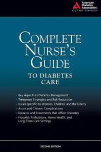 Complete Nurse's Guide to Diabetes Care Clinical Resource